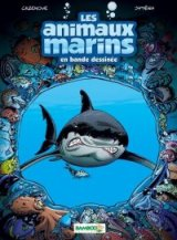 Les Animaux Sous Marins en BD... TOME 1